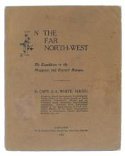 WHITE: In the Far North-West (SIGNED)