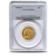 1909 D $ 5 Gold Indian MS 63 PCGS