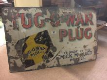 Original enamel TUG O' WAR PLUG sign.