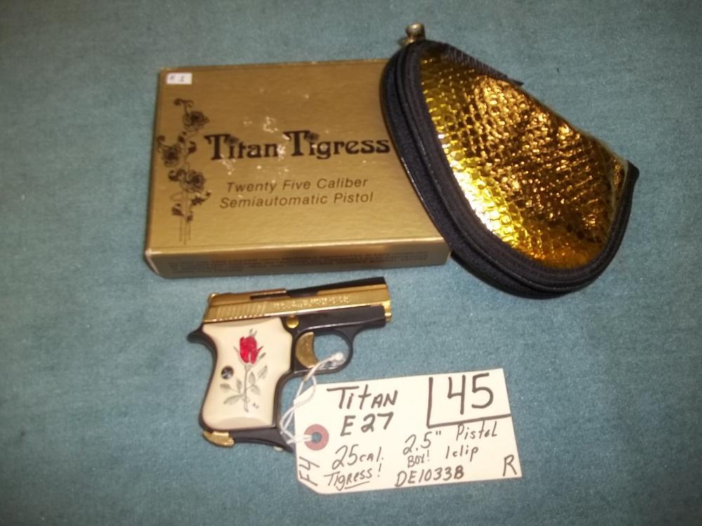 Titan E27, 25 Cal. Tigress, CE1033B, Reg. Req.