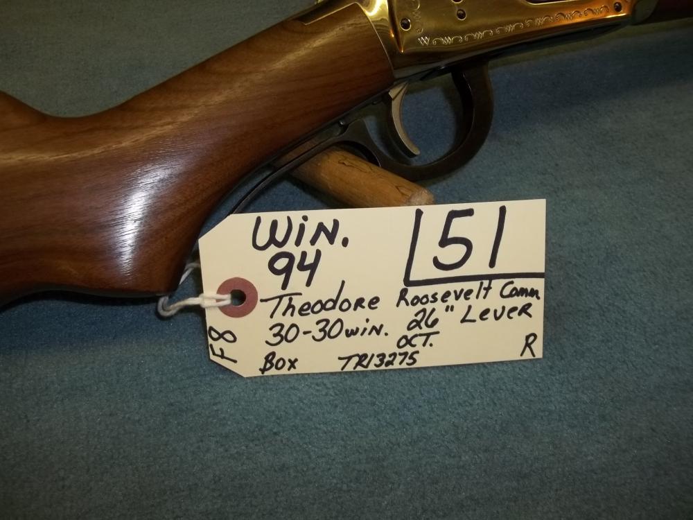 Win. 94, T. Roosevelt Comm. 30-30 Win. Lever TR13275 Reg. Req.