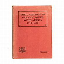 Collyer, J. J. Brigadier THE CAMPAIGN IN GERMAN SOUTH WEST AFRICA, 1914 - 1