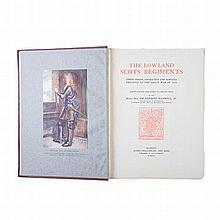 Maxwell, Herbert Right Hon. Sir THE LOWLAND SCOTS REGIMENTS: THEIR ORIGIN,