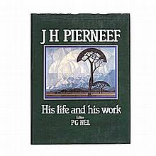Nel, P.G. (ed) J H PIERNEEF: HIS LIFE AND HIS WORK Perskor, Cape Town, 1990