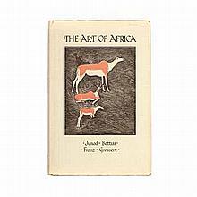 BATTISS, W.W., FRANZ, G.H., GROSSERT, J.W. & JUNOD, H.P. THE ART OF AFRICA