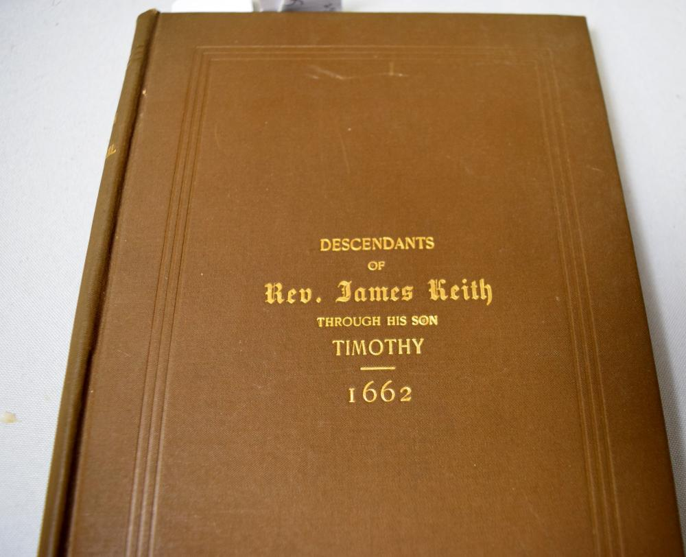 DECENDENTS OF REV, JAMES KEITH 1662:  through his son Timothy. A Historical