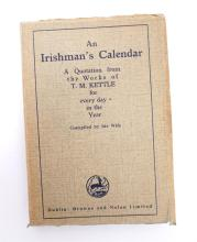Kettle, Mary (Ed.). An Irishman's Calendar a Quotation from the Works of T. M. Kettle for Every Day in the Year Compiled by His Wife.