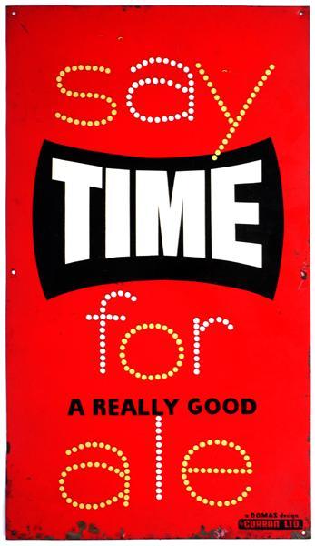 Circa 1960 Metal sign advertising Smithwicks'' 250th anniversary commemorative ''Time'' ale.