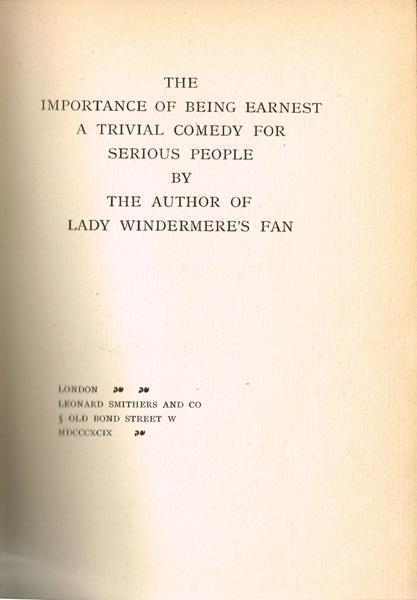 Wilde, Oscar. The Importance of Being Earnest:
