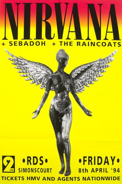 Nirvana, Poster for cancelled concert. RDS, Dublin, 8 April