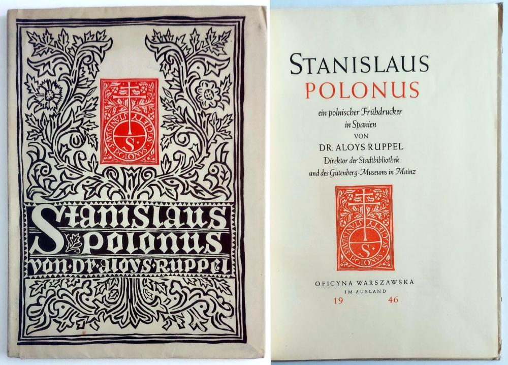 Stanislaus Polonus an Early Polish Printer in Spain 1946 Ed.1076/1600