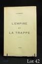 AUDIBERTI (Jacques). L'EMPIRE ET LA TRAPPE. Paris, à la Librairie du Carrefour, 1930. In-8, broché.