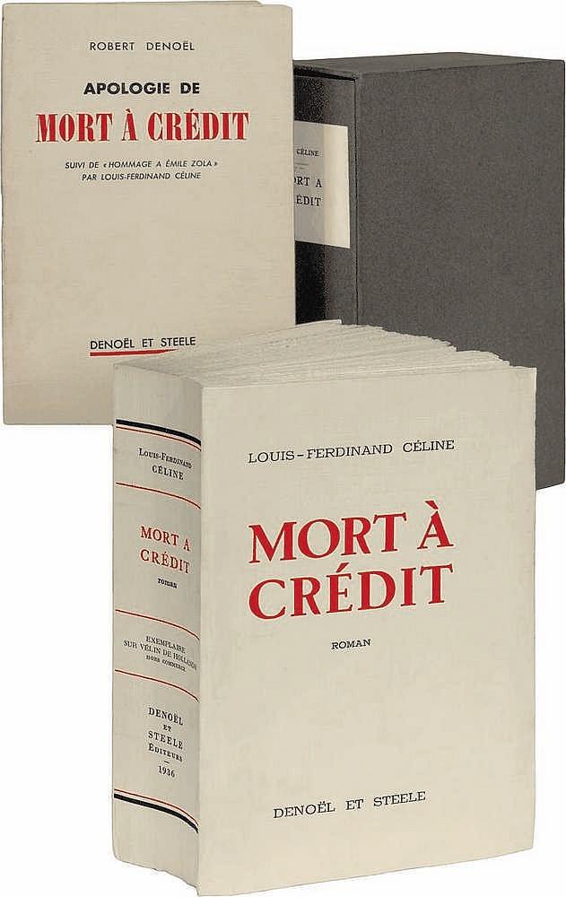 CÉLINE (Louis-Ferdinand). Mort à crédit. Paris, Denoël et Steele, 1936. In-8, broché, couverture rempliée, non rogné, non coupé, chemise et étui en carton gris de l'éditeur.