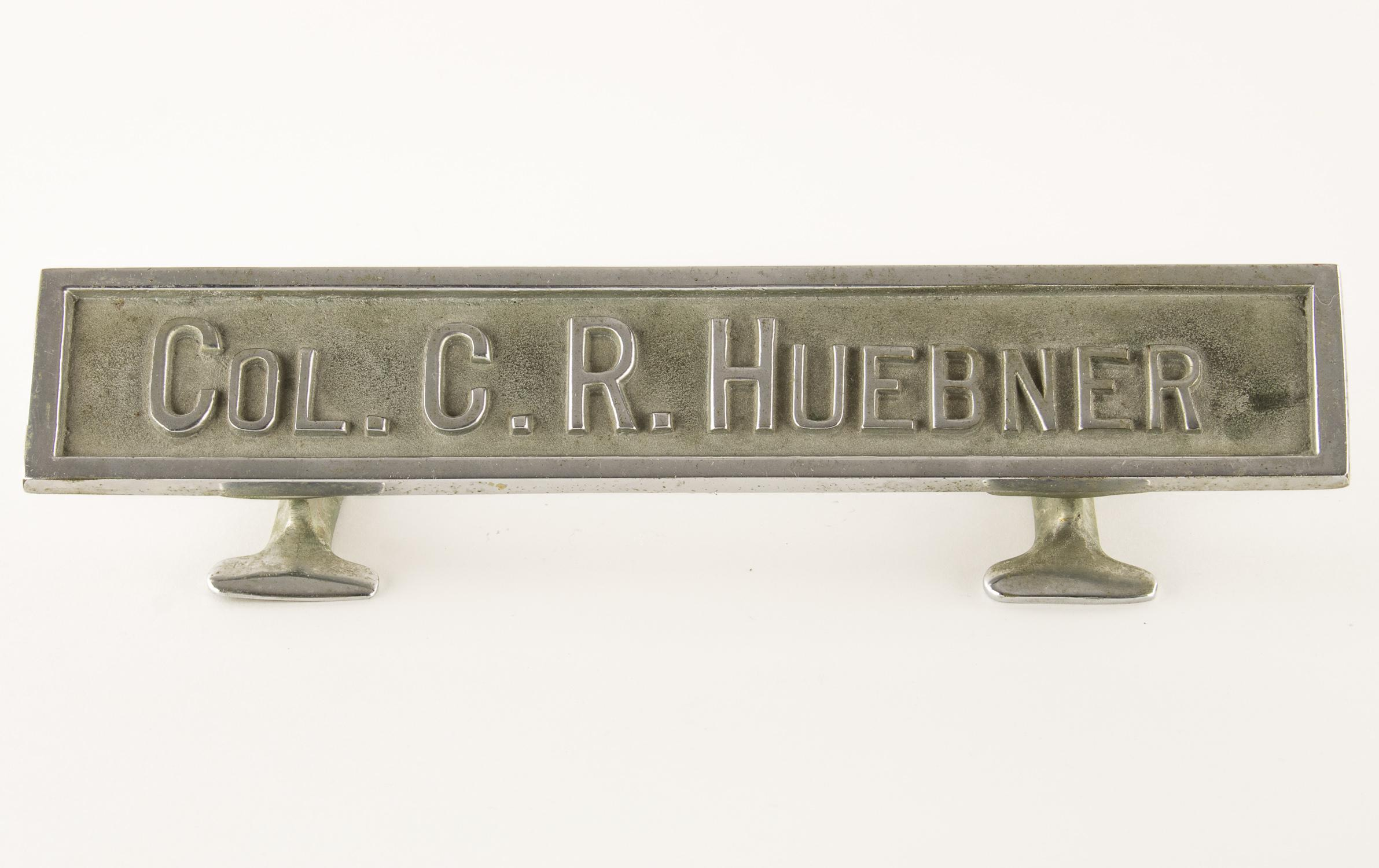 GEN. CLARENCE R. HUEBNER'S WARTIME DESK NAME PLATE