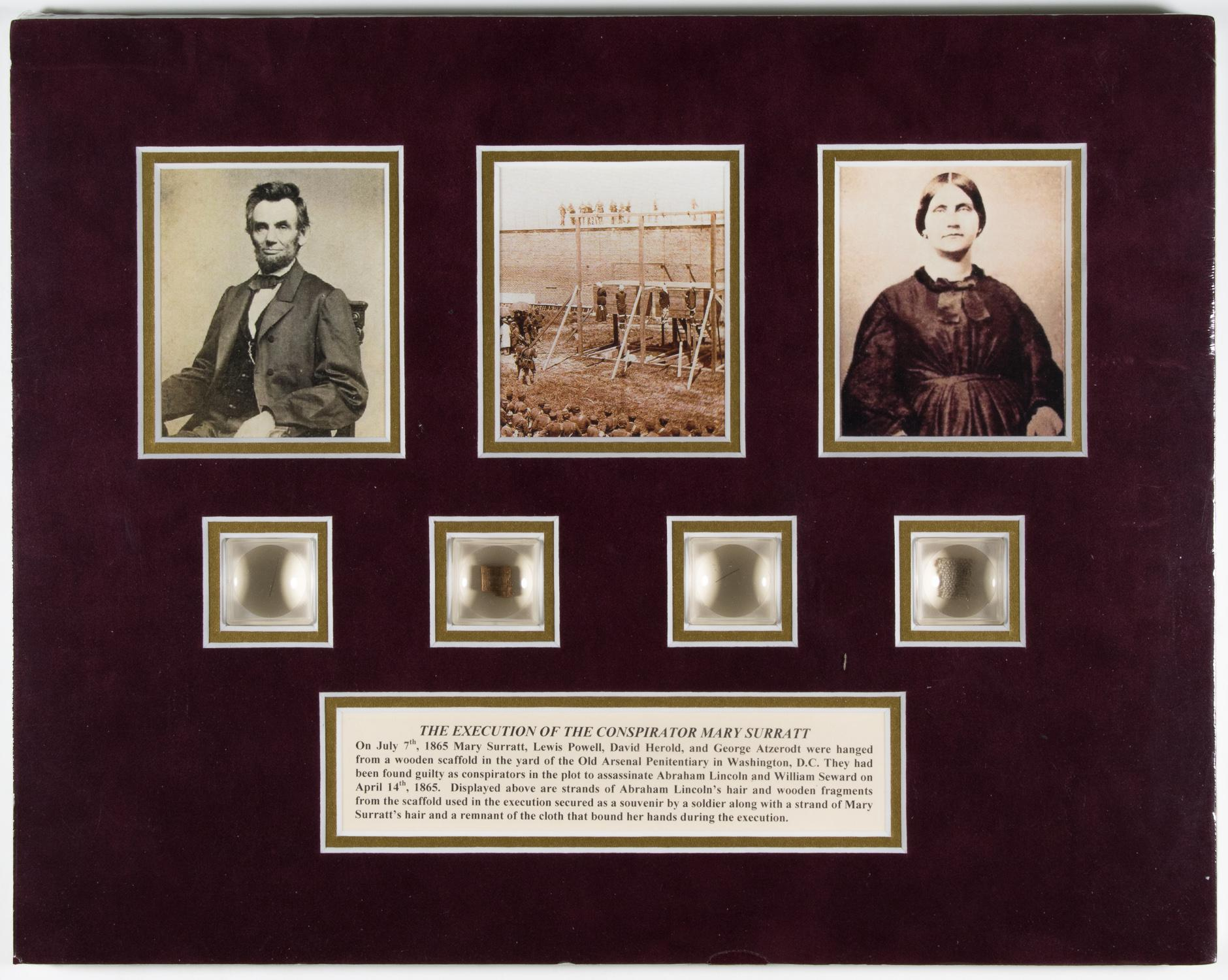 ABRAHAM LINCOLN HAIR AND MARY SURRATT EXECUTION DISPLAY