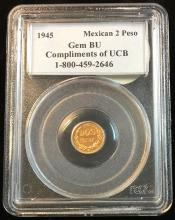 1945 Mexican 2 Peso PCGS GEM BU Compliments of UCB