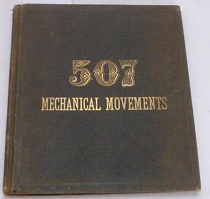Henry T Brown, 507 Mechanical Movements, 1886,
