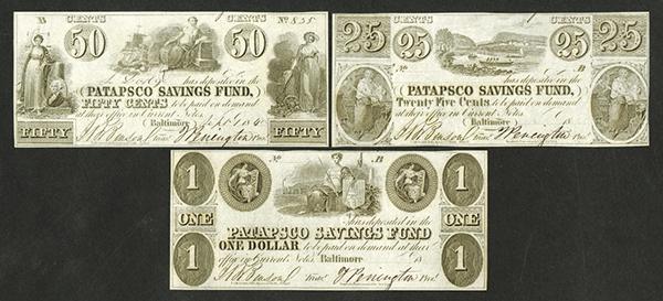 Patapsco Savings Fund, Obsolete Banknote Trio.