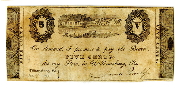 Store in Williamsburg Pennsylvania, 1838 Issued Scrip Note.