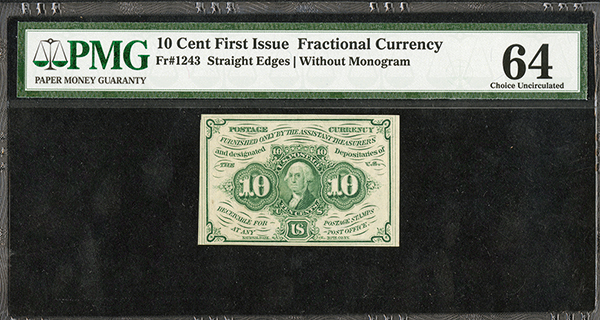First Issue U.S. Fractional Currency, Fr#1243 10 cents Straight Edges, Without Monogram.