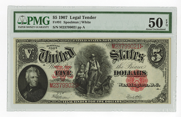 Fr. 91 $5 1907 Legal Tender PMG About UNC 50 EPQ