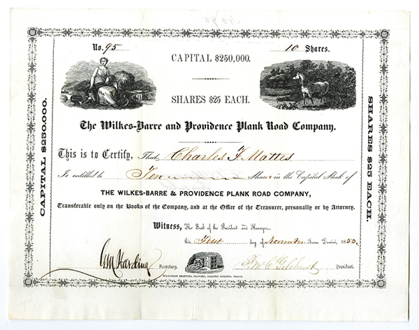 Wilkes-Barre and Providence Plank Road Co., 1853 Stock Certificate.
