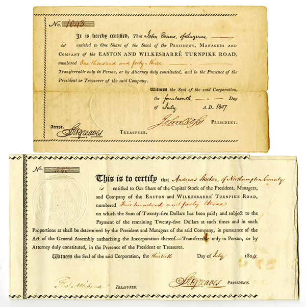 Easton and Wilkes-Barre Turnpike Road Stock Certificate Pair, ca. 1804 and 1807.