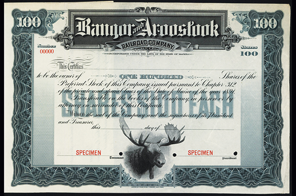 Bangor and Aroostook Railroad Co. 1891 Specimen Stock.