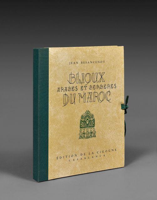 Jean BESANCENOT 1902-1992 Bijoux arabes et berbères du Maroc