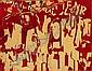 JACQUES VILLEGLE (né en 1926) LES TERNES (LETTRES JAUNE SUR FOND ROUGE), juillet 1957 Affiches lacérées marouflées sur toile, Jacques Mahe de la Villegle, Click for value