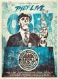 Shepard FAIREY (OBEY GIANT) (né en 1970) THEY LIVE (BLUE EDITION), 2011 Sérigraphie en couleurs