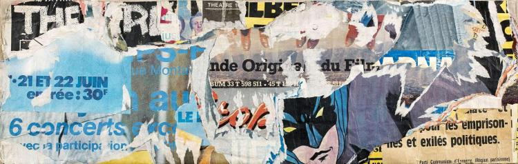 ¤ Jacques VILLEGLE (Né en 1926) RUE COUTURE SAINT-GERVAIS, JUILLET 1980 - 1980 Affiches lacérées marouflées sur toile
