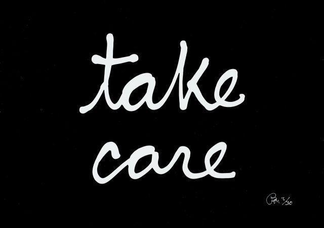 BEN Né en 1935 Take care - 2016 Lettres synthétiques blanches sur panneau en aluminium brossé (3D)