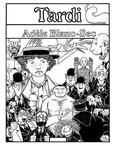 TARDI Jacques (né en 1946)  ADELE BLANC-SEC Encre de Chine pour la couverture de l'album-poster «Adèle Blanc-Sec»