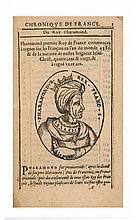 [CHRONIQUE]  La Chronique des Roys de France, puis Pharamond, iusques au roy Henry, troisiesme, selon la computation des ans, iusque...