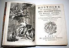 [ACADÉMIE ROYALE DES INSCRIPTIONS ET BELLES LETTRES]  Histoire de l'Académie royale des Inscriptions et Belles Lettres, depuis son É..
