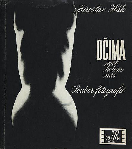 Miroslav Hák Ocima. Svet kolem nas (A travers les yeux. Le monde autour de nous) [Prague], Ceskoslovensk...