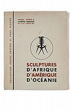 COLLECTION ANDRE BRETON ET PAUL ELUARD  Sculptures d'Afrique, d'Amérique, d'Océanie.