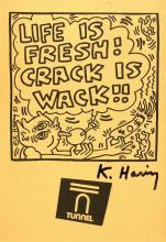 KEITH HARING - Life Is Fresh! Crack Is Wack!! (December, 1988)