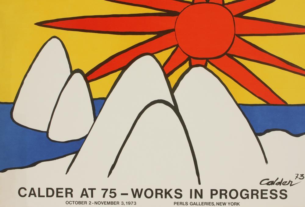 Alexander Calder (America 1898-1976) Calder at 75 - Works in Progress exhibition poster, 1973