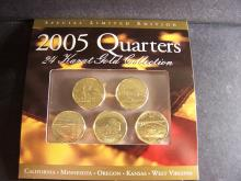 2005 24kt Gold 5-Coin State Quarter Collection.