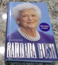 Barbara Bush  Hand Signed Memoir Book (Former First Lady Will Be Sadly Missed)