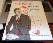 The Robot That Helped To Make A President Signed..Great Reference.