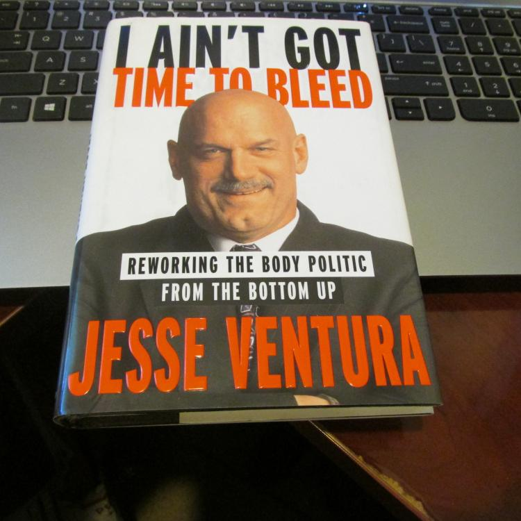 an analysis of jesse ventura i aint got time to bleed However, their causal analysis does not suggest what effective remedial  jesse ventura, in i ain't got time to bleed: reworking the body politic from the.