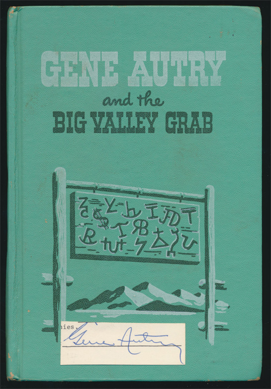 Gene Autry  book the Big Valley Grab and cut signature