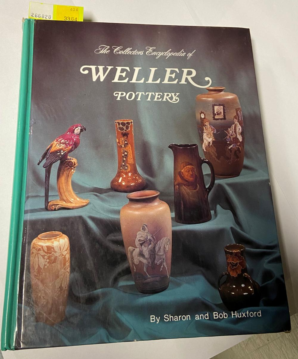 The Collectors Encyclopedia Of Weller Pottery