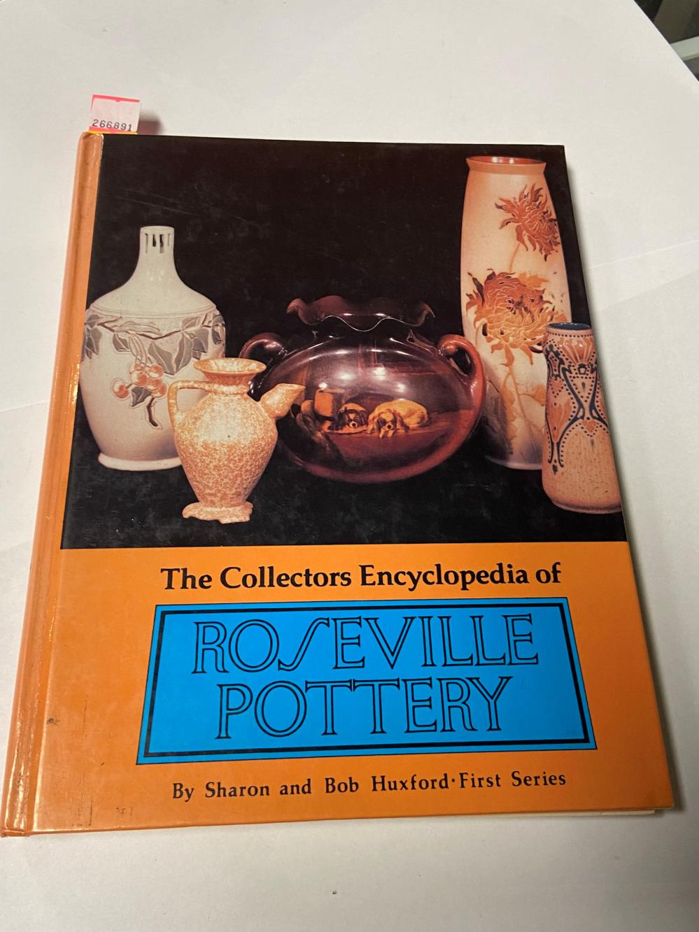 The Collectors Encyclopedia Roseville Pottery