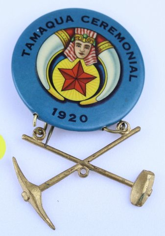 TAMAQUA CEREMONIAL PIN 1920