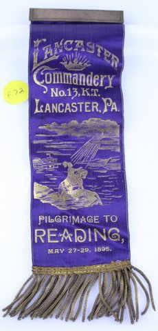 LANCASTER COMMANDERY PILGRIMAGE TO READING RIBBON 1895