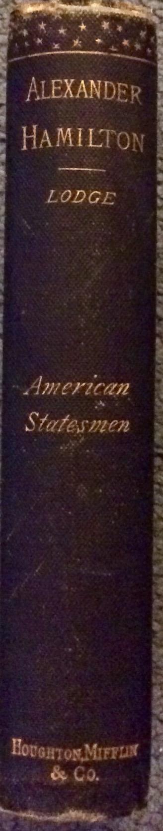 ANTIQUE 1882 HC Biography of Alexander Hamilton